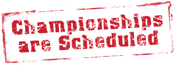 Championships Are Scheduled