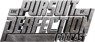 The Pursuit of Perfection Podcast
